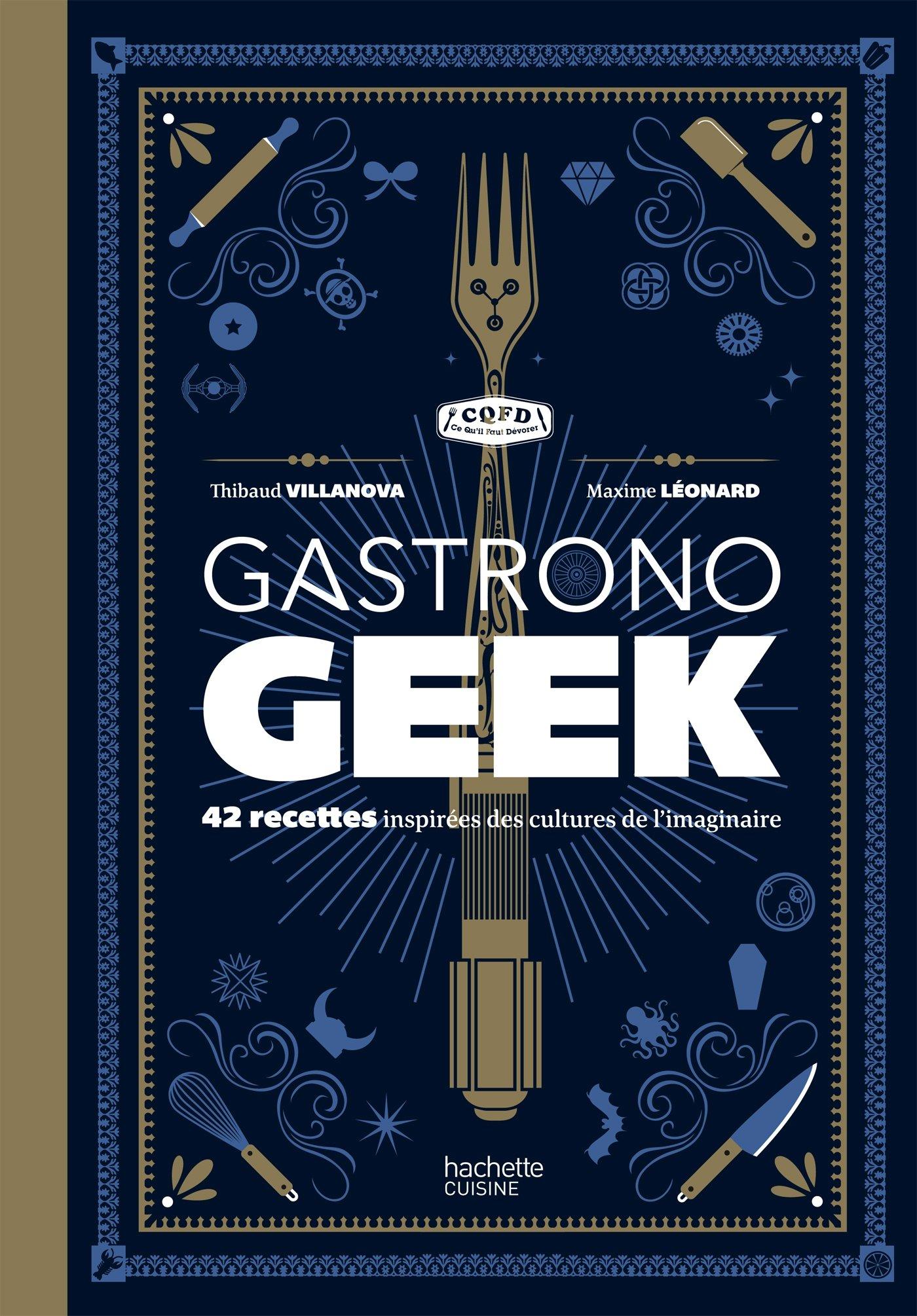 Amazon Fr Gastronogeek 42 Recettes Inspirees Des Cultures