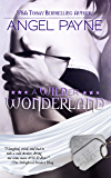 A WILDer Wonderland - Sexy Stories Of The Season (The WILD Boys of Special Forces Book 4)