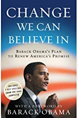 Change We Can Believe In: Barack Obama's Plan to Renew America's Promise Paperback