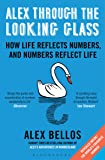 Alex Through the Looking Glass: How Life Reflects Numbers, and Numbers Reflect Life