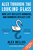 Alex Through the Looking-Glass: How Life Reflects Numbers, and Numbers Reflect Life
