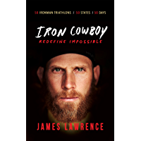 Iron Cowboy - Redefine Impossible (First Edition Book 1)