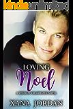 Loving Noel (Wildcat Graduates Book 1)