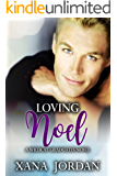 Loving Noel (Wildcat Graduates Book 1)