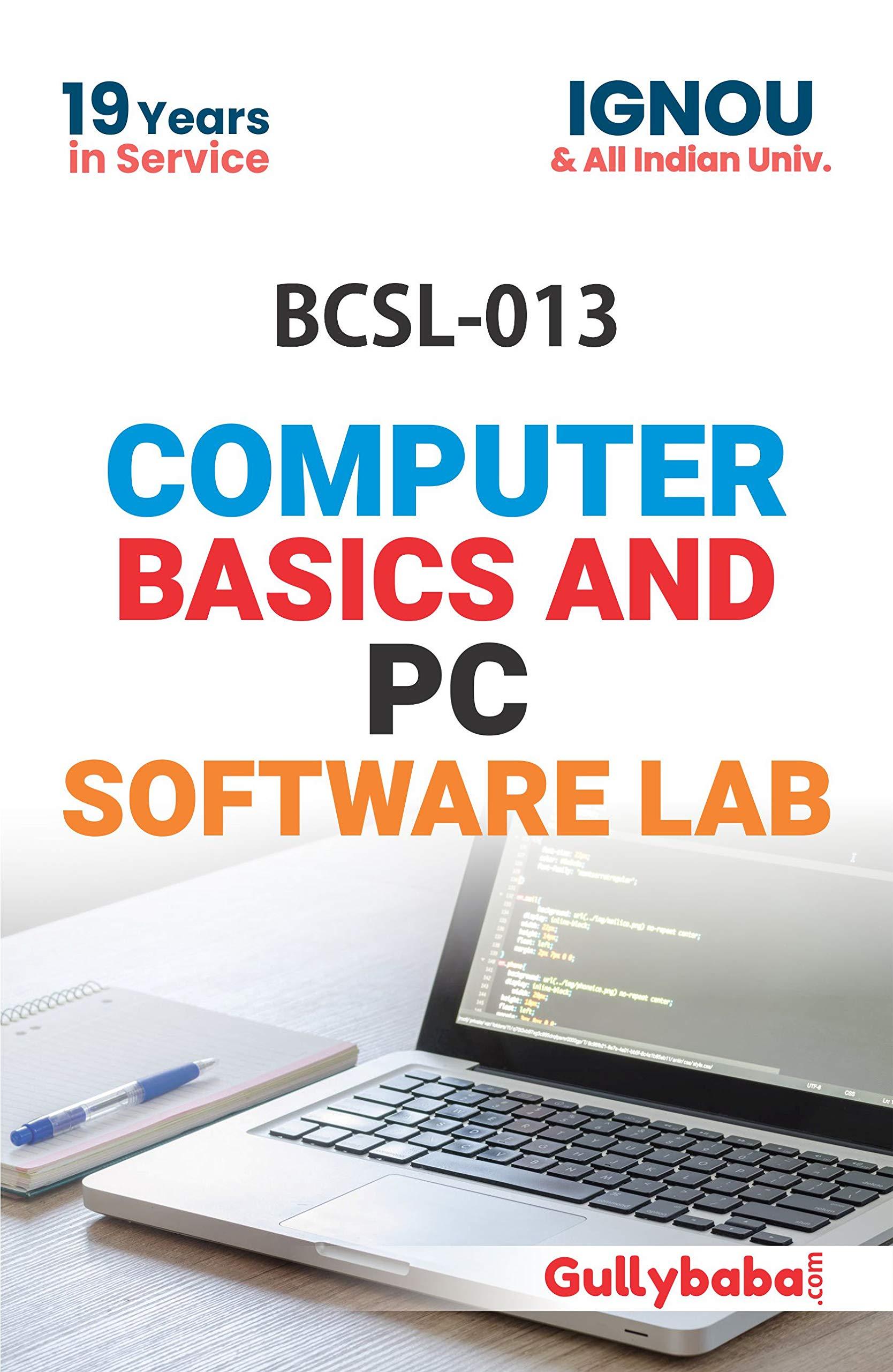 BCSL-013 Computer Basics and PC Software Lab