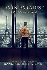 Dark Paradise: A Revelation Series Novel (The Revelation Series Book 6) Kindle Edition
