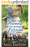 More than Friends in the Middle of Main Street (A Nestled Hollow Romance Book 3)
