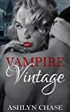 Vampire Vintage (Be Careful What You Summon Book 1)