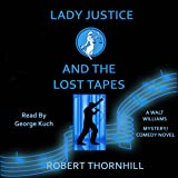 Lady Justice and the Lost Tapes: Lady Justice Series, Book 2