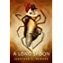 A Long Spoon: A Tor.Com Original (Johannes Cabal series Book 6)
