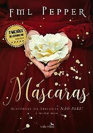 Máscaras! Histórias da trilogia Não Pare! e muito mais (NÃO PARE! Livro 4)