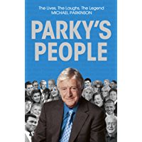 Parky's People: Intimate insights into 100 Legendary Encounters