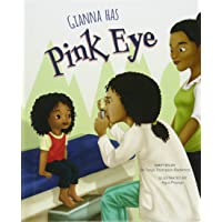 Gianna Has Pink Eye