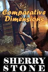Comparative Dimensions: Liz King forgets to erase her search history on her work laptop. It is filled with queries for lesbian porn. Her boss has found it. She knows she is doomed. Kindle Edition