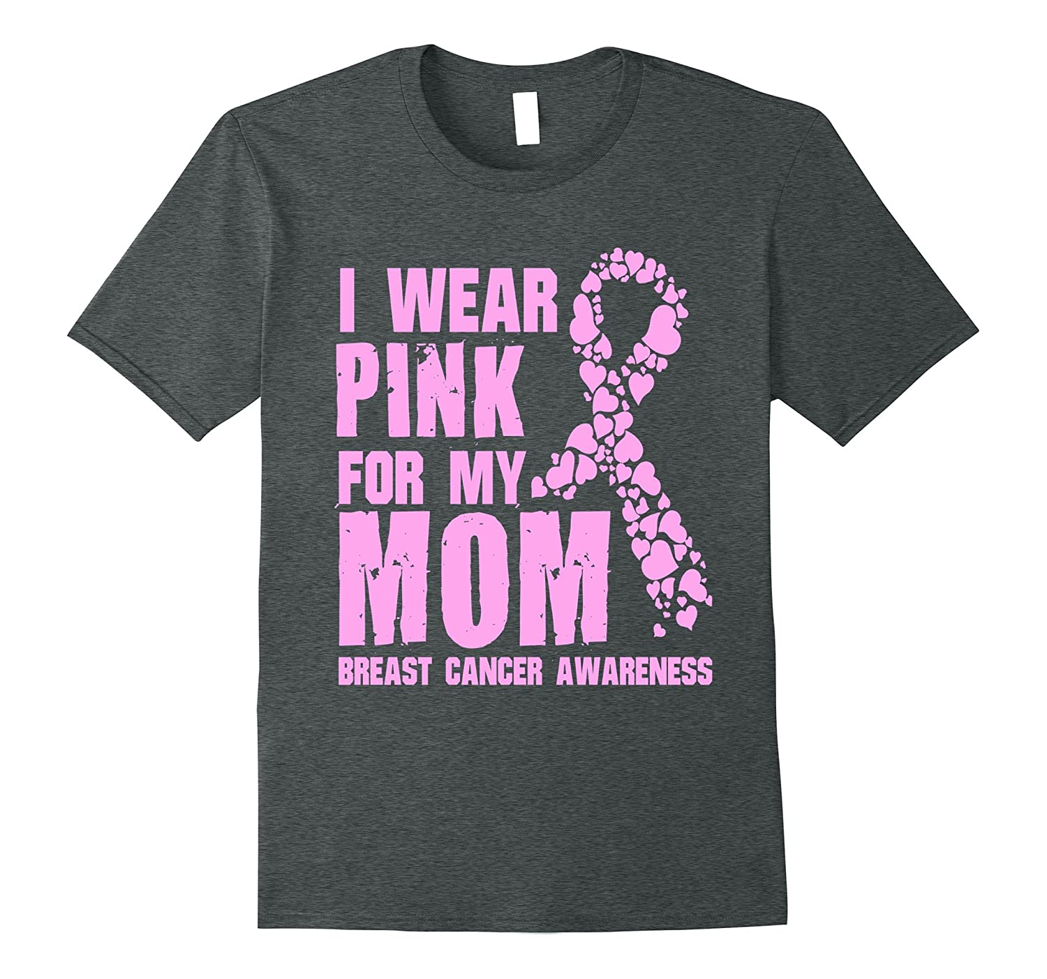 I Wear Pink For My Mom t shirt-T-Shirt