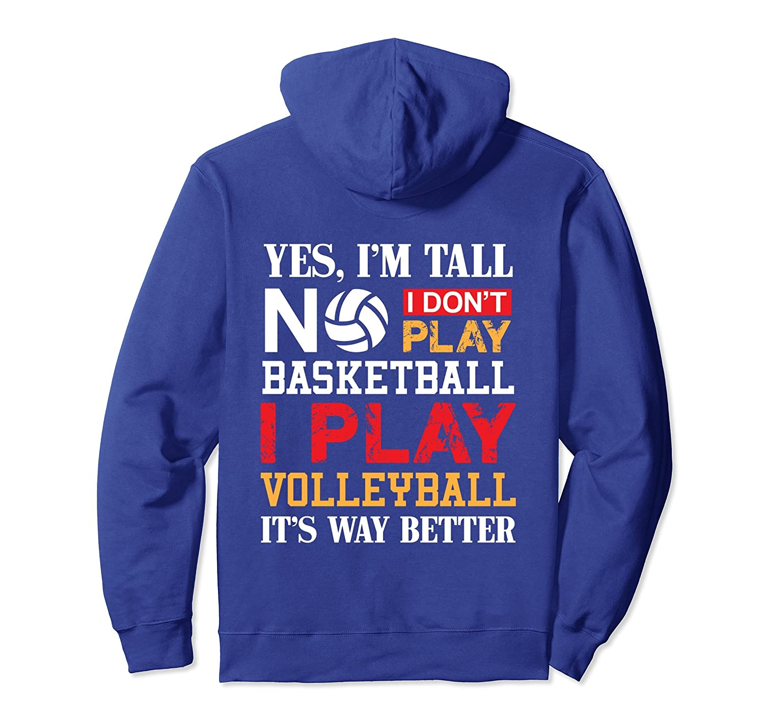 YES I'M TALL I PLAY VOLLEYBALL pun gift Hoodie-anz