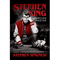 Stephen King, American Master: A Creepy Corpus of Facts About Stephen King & His Work book cover