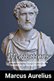 Meditations of Marcus Aurelius: A new rendering based on the Foulis translation of 1742 by George W. Chrystal (English Edition)