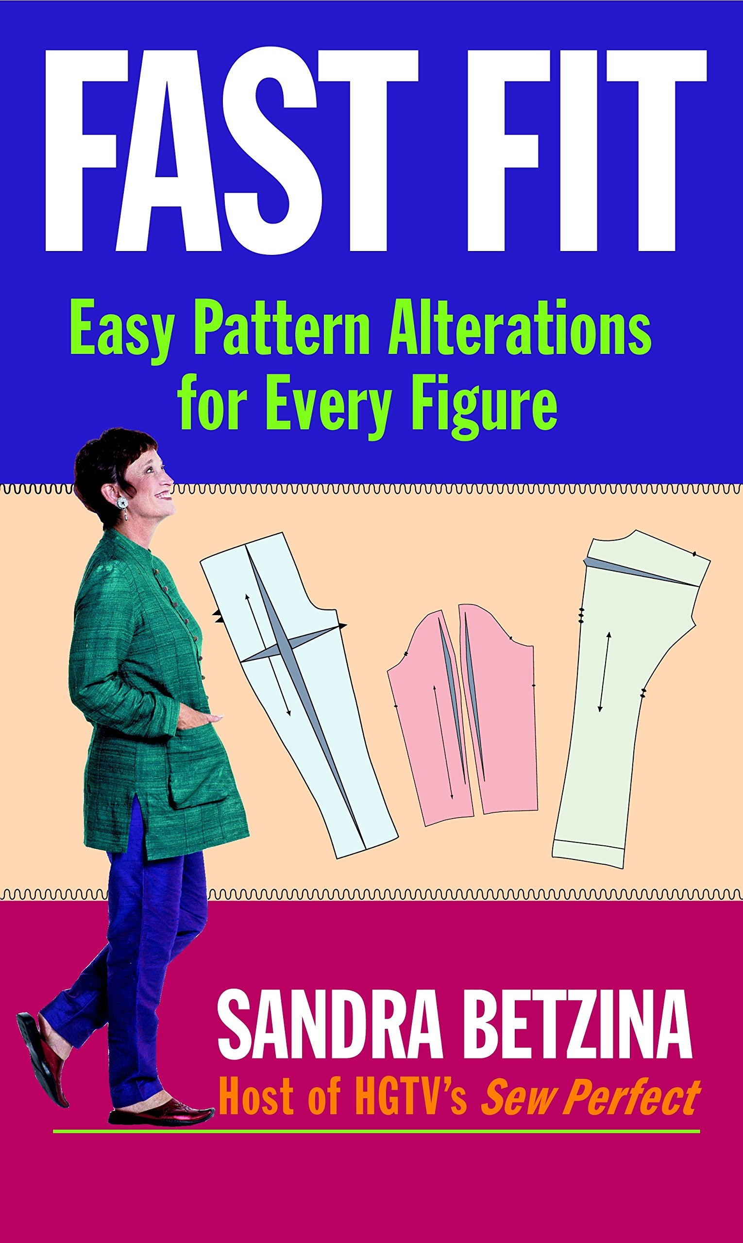 Fast Fit: Easy Pattern Alterations for Every Figure: Sandra Betzina ...
