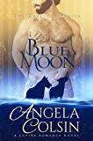 Blue Moon (The Crucible Book 1)