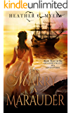 To Marry A Marauder: A Scandalous Adventure at Seas Series