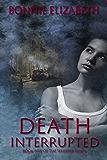 Death Interrupted (Whisper Book 5)