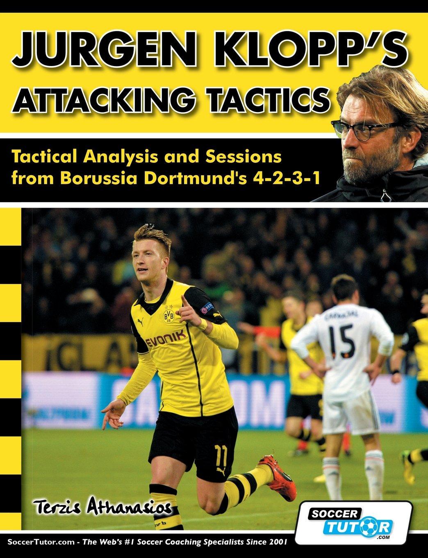 Jurgen Klopp's Attacking Tactics - Tactical Analysis and Sessions from Borussia Dortmund's 4-2-3-1 by SoccerTutor.com Ltd.