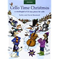 Cello Time Christmas + CD: A stockingful of 32 easy pieces for cello
