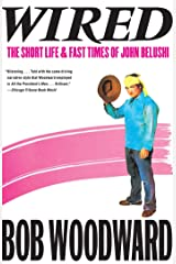 Wired: The Short Life & Fast Times of John Belushi Kindle Edition