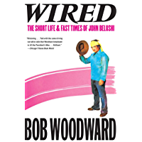 Wired: The Short Life & Fast Times of John Belushi (English Edition)