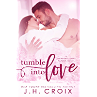 Tumble Into Love (Diamond Creek, Alaska Novels Book 5) (English Edition)