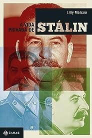 A vida privada de Stálin