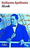 Alcools: Poèmes 1898-1913