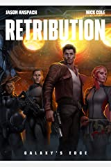 Retribution (Galaxy's Edge Book 9) Kindle Edition
