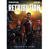 Retribution (Galaxy's Edge Book 9)