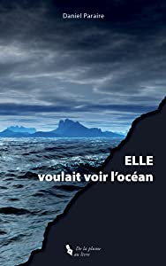 ELLE voulait voir locéan (French Edition)