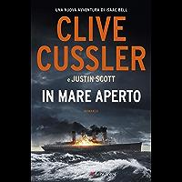 In mare aperto: Una nuova avventura di Isaac Bell (Italian Edition)