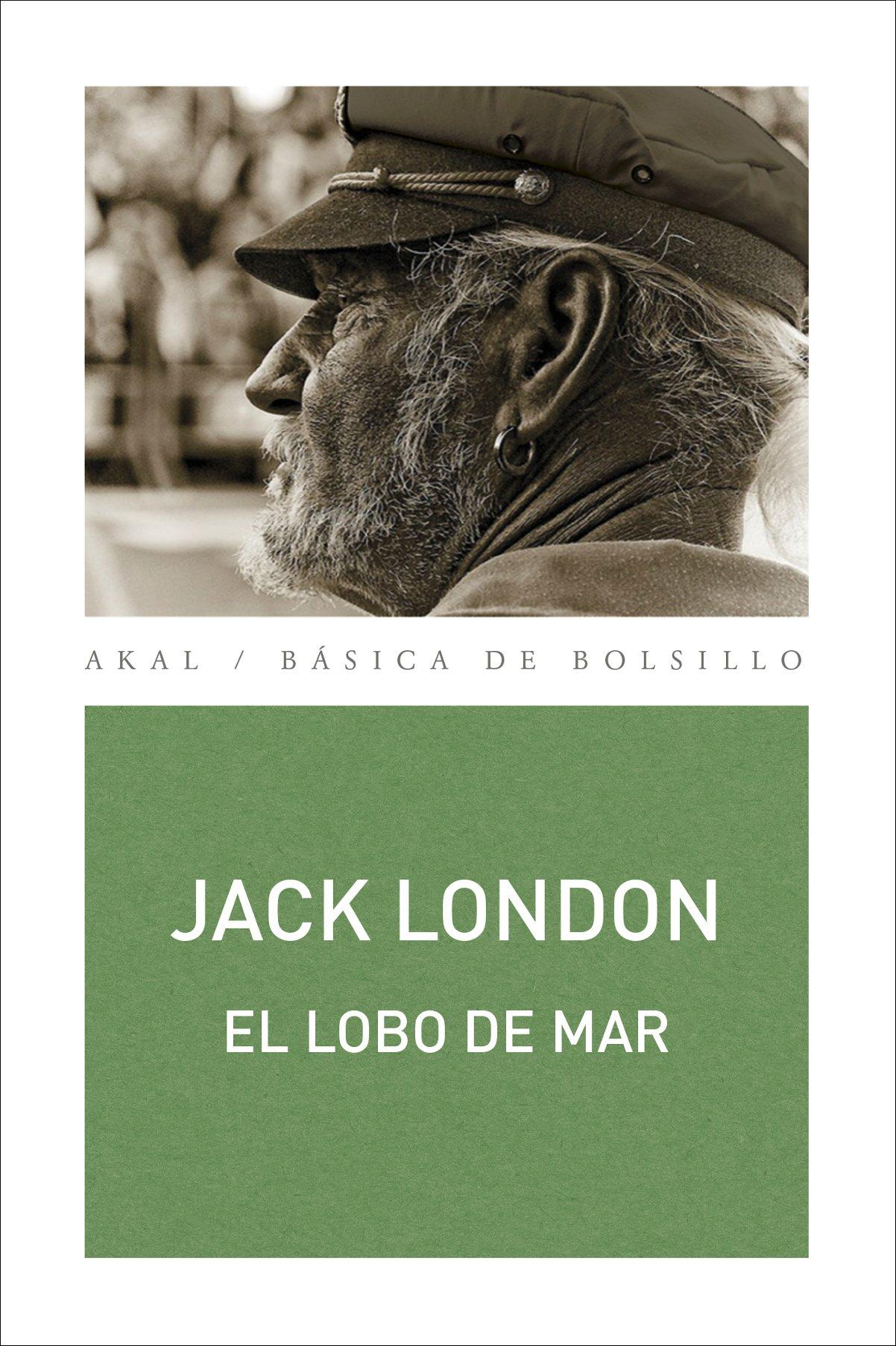 El lobo de mar: 313 Básica de Bolsillo – Serie Clásicos de la literatura inglesa: Amazon.es: London, Jack, Desconocido: Libros