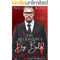 The Billionaire's Big Bold Weakness: A Brother's Best Friend/BBW Romance (The Billionaires' Club)