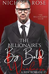The Billionaire's Big Bold Weakness: A Brother's Best Friend/BBW Romance (The Billionaires' Club) Kindle Edition