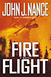 Fire Flight: A Novel (Nance, John J) (English Edition)