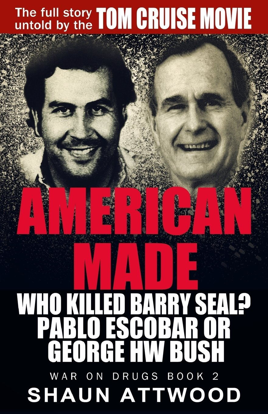 American Made: Who Killed Barry Seal? Pablo Escobar or ...