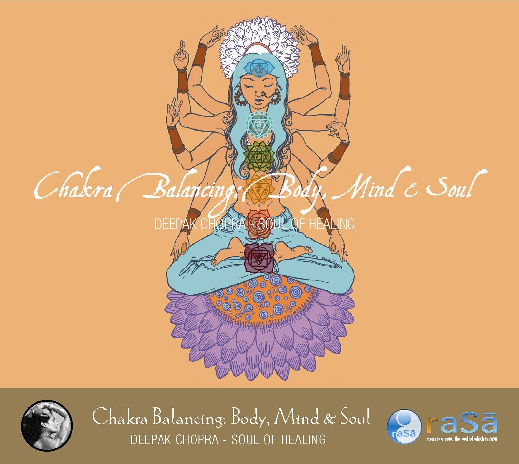 Chakra Balancing: Body, Mind & Soul by Rasa Music