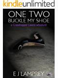 One Two Buckle My Shoe (Grasshopper Lawns Book 1)