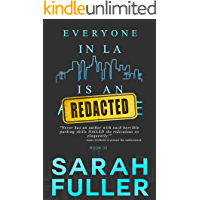Everyone In LA Is An REDACTED: Book Two
