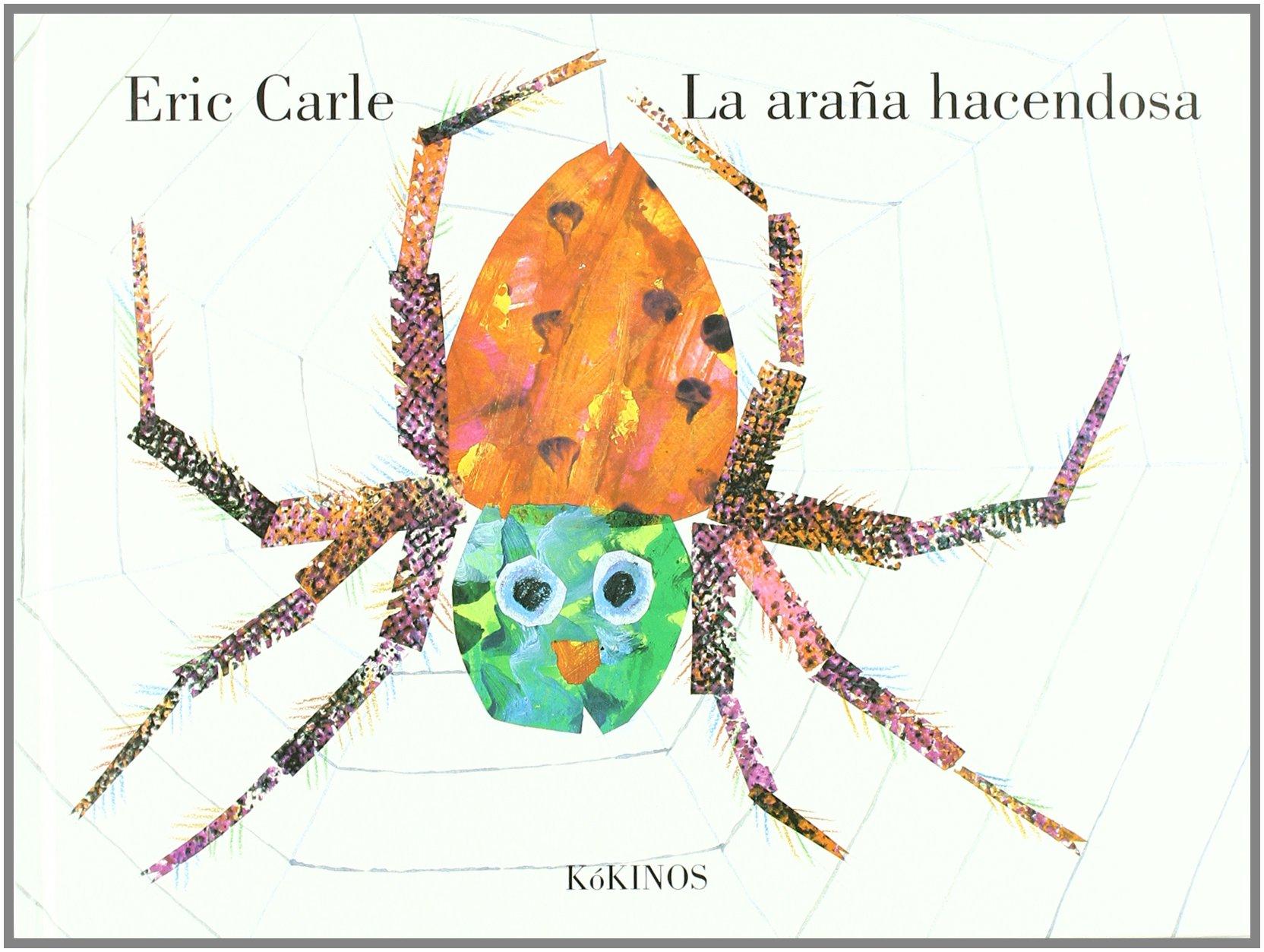 Resultado de imagen de la araña hacendosa
