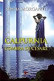 Calpurnia: L'ombra di Cesare