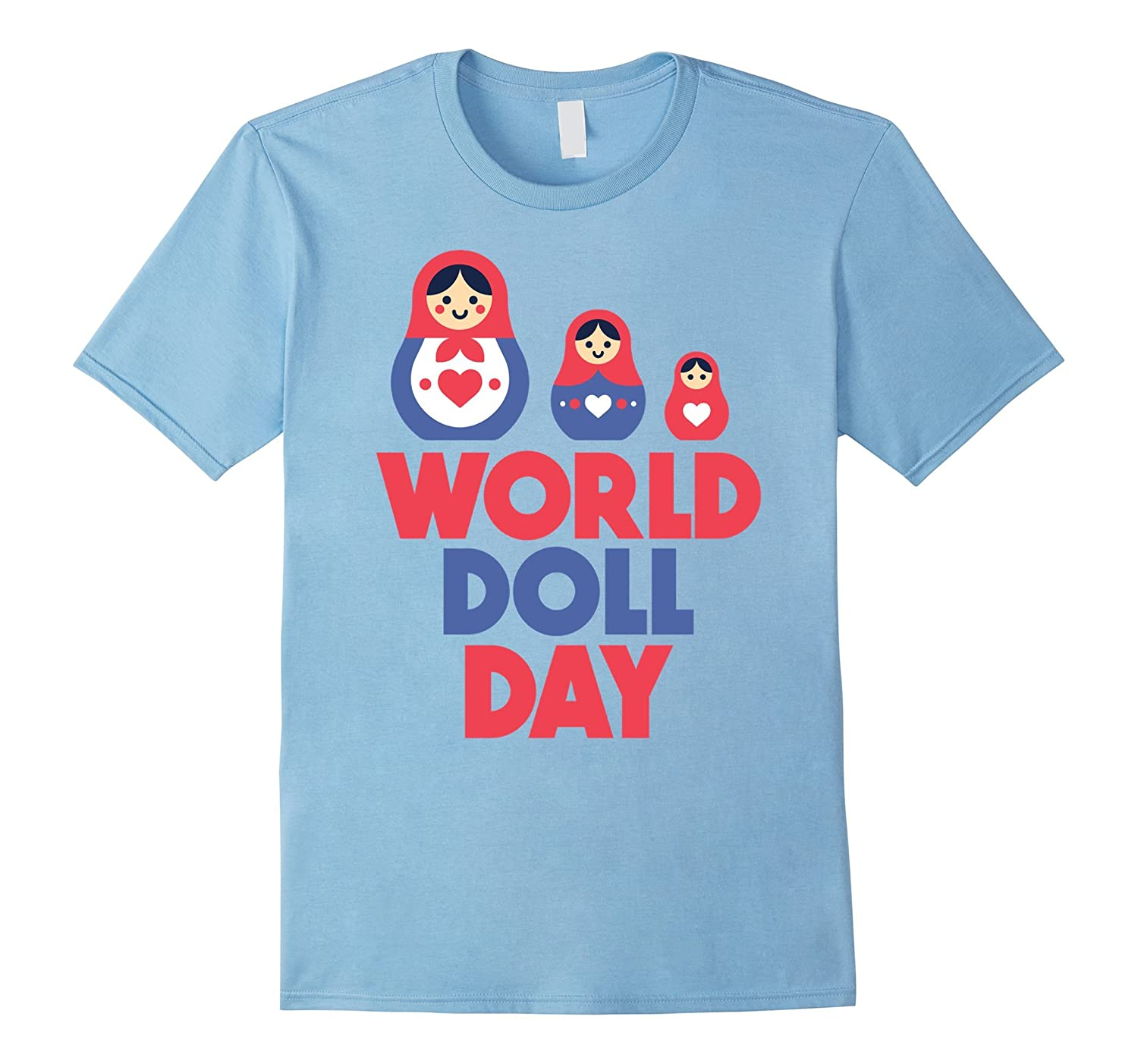 10th June - World Doll Day Shirt-CD