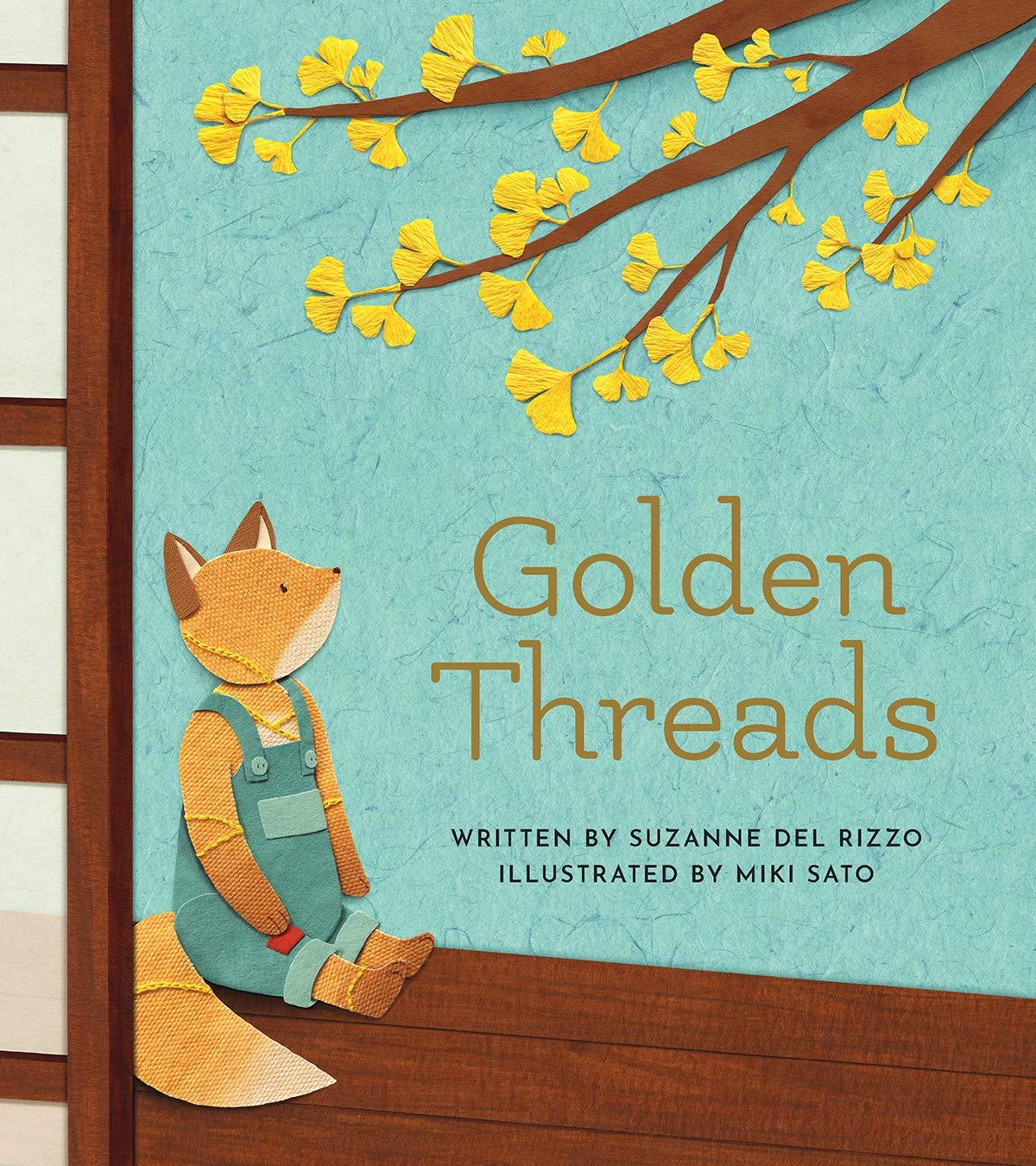 Golden Threads: Rizzo, Suzanne Del, Sato, Miki: 9781771473606: Amazon.com:  Books