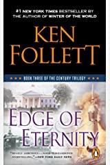 Edge of Eternity (The Century Trilogy, Book 3) Kindle Edition